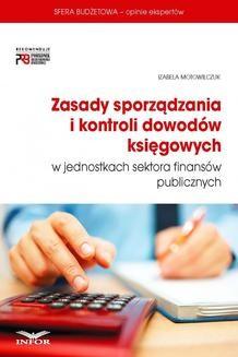 Chomikuj, pobierz ebook online Zasady sporządzania i kontroli dowodów księgowych w jednostkach sektora finansów publicznych. Izabela Motowilczuk