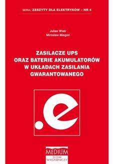 Chomikuj, ebook online Zasilacze UPS oraz baterie akumulatorów w układach zasilania gwarantowanego. Mirosław Miegoń