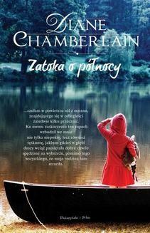 Chomikuj, ebook online Zatoka o pólnocy. Diane Chamberlain