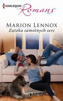 Chomikuj, ebook online Zatoka samotnych serc. Marion Lennox