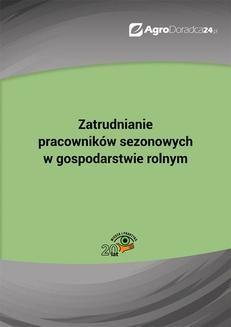 Chomikuj, pobierz ebook online Zatrudnianie pracowników sezonowych w gospodarstwie rolnym. Piotr Szulczewski