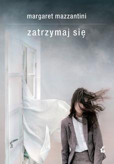 Chomikuj, ebook online Zatrzymaj sie. Margaret Mazzantini