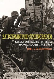 Ebook Zatrzymani pod Stalingradem. Klęska Luftwaffe i Hitlera na wschodzie 1942-1943 pdf