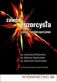 Chomikuj, ebook online Zawód egzorcysta. Wywiady z polskim egzorcystami. Praca zbiorowa