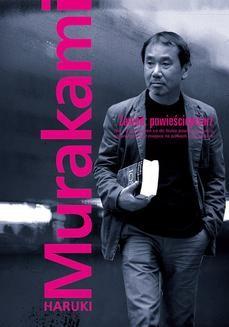 Chomikuj, pobierz ebook online Zawód: powieściopisarz. Haruki Murakami