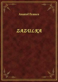 Chomikuj, ebook online Zazulka. Anatol France