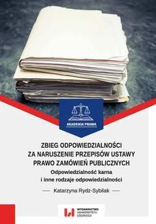 Chomikuj, ebook online Zbieg odpowiedzialności za naruszenie przepisów ustawy Prawo zamówień publicznych. Katarzyna Rydz-Sybilak