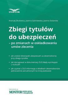 Chomikuj, ebook online Zbiegi tytułów do ubezpieczeń – po zmianach w składkowaniu umów zlecenia. Joanna Goliniewska