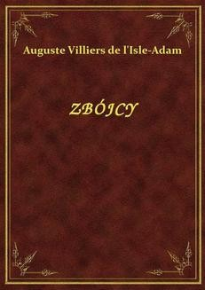 Chomikuj, ebook online Zbójcy. Auguste Villiers de l'Isle-Adam