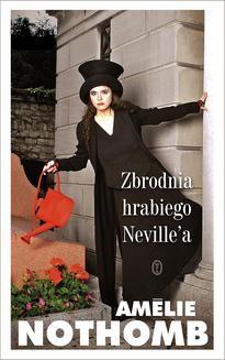 Chomikuj, ebook online Zbrodnia hrabiego Neville a. Amelie Nothomb