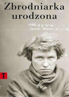 Chomikuj, ebook online Zbrodniarka urodzona. Cesare Lombroso