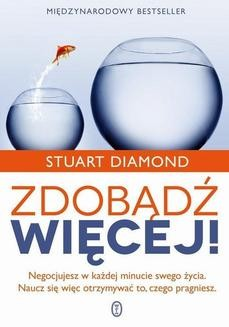 Chomikuj, ebook online Zdobądź więcej!. Stuart Diamond