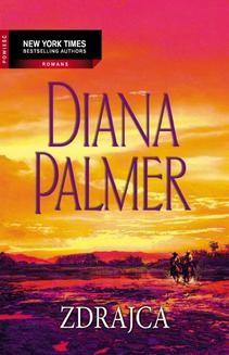 Chomikuj, ebook online Zdrajca. Diana Palmer