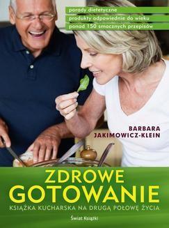 Chomikuj, ebook online Zdrowe gotowanie. Barbara Jakimowicz-Klein