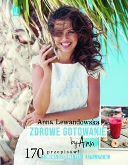 Chomikuj, ebook online Zdrowe gotowanie by Ann. Anna Lewandowska