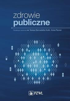 Chomikuj, ebook online Zdrowie publiczne. Teresa Bernadetta Kulik