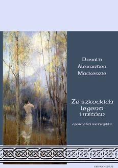 Ebook Ze szkockich legend i mitów. Opowieści niezwykłe pdf