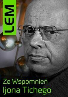 Chomikuj, ebook online Ze wspomnień Ijona Tichego. Stanisław Lem
