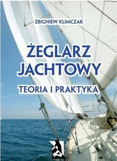 Chomikuj, ebook online Żeglarz jachtowy – teoria i praktyka. Zbigniew Klimczak