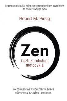 Chomikuj, ebook online Zen i sztuka obsługi motocykla. Robert M. Pirsig