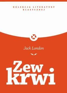 Chomikuj, ebook online Zew Krwi. Jack London
