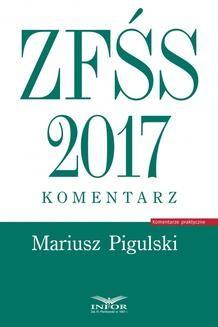 Chomikuj, ebook online ZFŚS 2017. Komentarz. Mariusz Pigulski