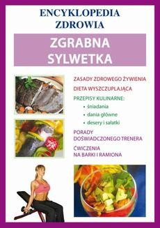 Chomikuj, ebook online Zgrabna sylwetka. Encyklopedia Zdrowia. Katarzyna Matella