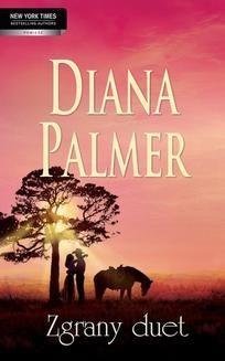 Chomikuj, ebook online Zgrany duet. Diana Palmer