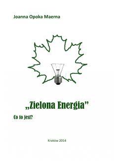 Chomikuj, pobierz ebook online Zielona energia. Joanna Opoka Maerna