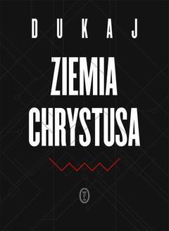 Chomikuj, ebook online Ziemia Chrystusa. Jacek Dukaj