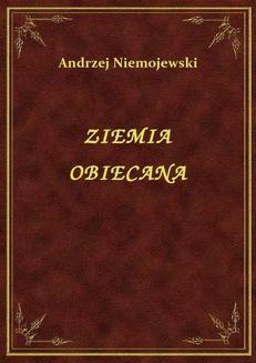 Chomikuj, ebook online Ziemia Obiecana. Andrzej Niemojewski