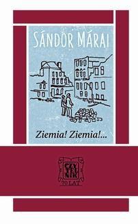 Chomikuj, ebook online Ziemia! Ziemia!…. Sandor Marai