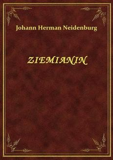 Chomikuj, ebook online Ziemianin. Johann Herman Neidenburg