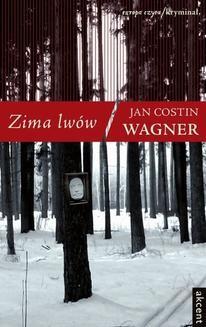 Chomikuj, ebook online Zima lwów. Jan Costin Wagner