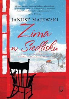 Chomikuj, ebook online Zima w Siedlisku. Janusz Majewski