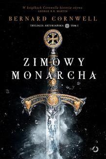 Chomikuj, ebook online Zimowy monarcha. Bernard Cornwell