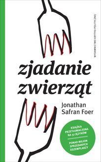 Chomikuj, ebook online Zjadanie zwierząt. Jonathan Safran Foer