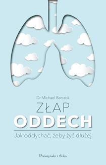 Chomikuj, ebook online Złap oddech. Michael Barczok