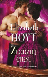 Chomikuj, ebook online Złodziej cieni. Elizabeth Hoyt