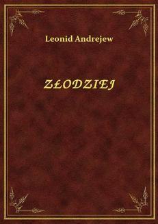 Chomikuj, pobierz ebook online Złodziej. Leonid Andrejew