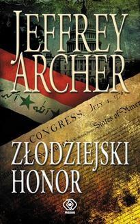 Chomikuj, pobierz ebook online Złodziejski honor. Jeffrey Archer