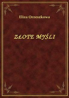 Chomikuj, ebook online Złote Myśli. Eliza Orzeszkowa