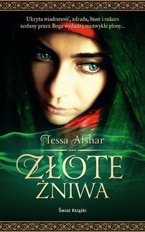 Chomikuj, ebook online Złote żniwa. Tessa Afshar