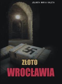 Chomikuj, ebook online Złoto Wrocławia. Jolanta Maria Kaleta
