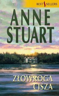 Chomikuj, ebook online Złowroga cisza. Anne Stuart
