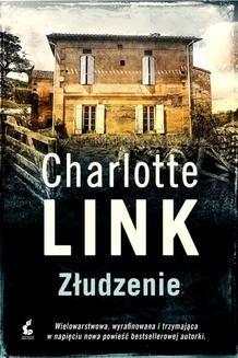 Chomikuj, ebook online Złudzenie. Charlotte Link
