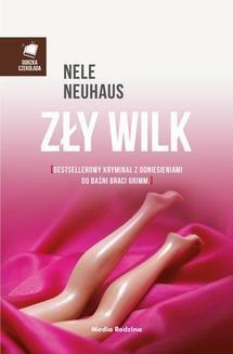 Chomikuj, ebook online Zły wilk. Nele Neuhaus