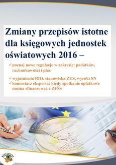 Ebook Zmiany przepisów istotne dla księgowych jednostek oświatowych 2016 pdf