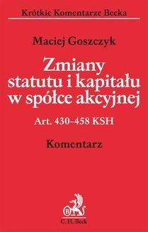 Chomikuj, ebook online Zmiany statutu i kapitału w spółce akcyjnej. Maciej Goszczyk