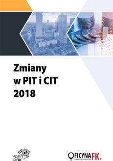 Chomikuj, pobierz ebook online Zmiany w PIT i CIT 2018. Opracowanie zbiorowe